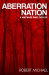 Aberration Nation (Wayward Pines; Sons & Daughters of Eve #3)