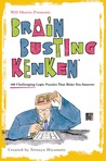 Will Shortz Presents Brain-Busting KenKen: 100 Challenging Logic Puzzles That Make You Smarter