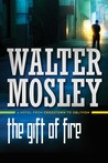 The Gift of Fire: A Novel from Crosstown to Oblivion