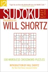 Sudoku Easy to Hard Presented by Will Shortz, Volume 2: 100 Wordless Crossword Puzzles