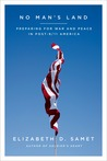 No Man's Land: Preparing for War and Peace in Post-9/11 America