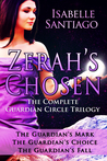 Zerah's Chosen: The Complete Guardian Circle Series