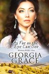 As Far As The Eye Can See (Western Brides Book 1)