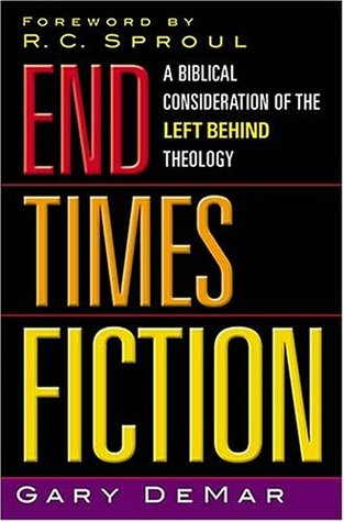 End Times Fiction: A Biblical Consideration of the Left Behind Theology