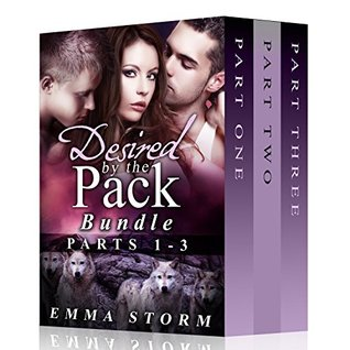 Desired by the Pack Bundle: Parts One, Two and Three (Peace River Guardians, #1-3)