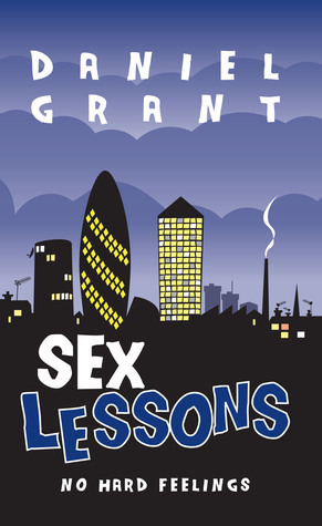 Sex Lessons by Daniel  Grant
