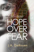 Hope Over Fear (Over, #1)