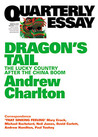 Dragon's Tail: The Lucky Country after the China Boom (Quarterly Essay #54)