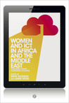 Women and ICT in Africa and the Middle East: Changing Selves, Changing Societies