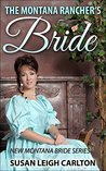 The Montana Rancher's Bride (New Montana Brides #2)