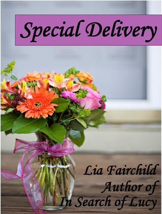 Special Delivery by Lia Fairchild