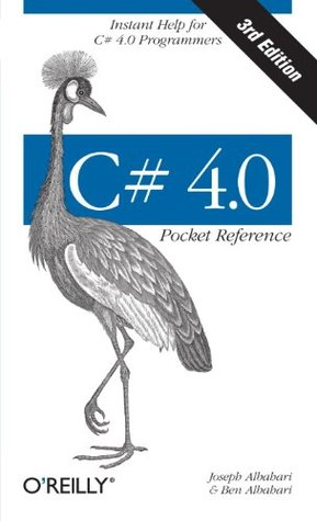 C# 4.0 Pocket Reference (O'Reilly Pocket Reference)