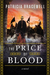 The Price of Blood by Patricia Bracewell