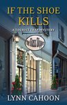 If the Shoe Kills (A Tourist Trap Mystery, #3)