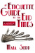An Etiquette Guide to the End Times