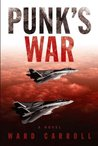 Punk's War: A Novel