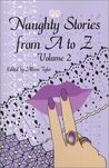 Naughty Stories from A to Z, Volume 2