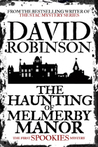 The Haunting of Melmerby Manor