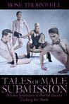 Tales of Male Submission