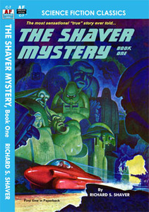 The Shaver Mystery, Book One