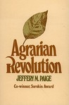 Agrarian Revolution: Social Movements and Export Agriculture in the Underdeveloped World