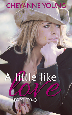 A Little Like Love (Robin and Tyler, #2)