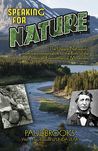 Speaking for Nature: The Literary Naturalists, from Transcendentalism to the Birth of the American Environmental Movement