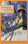 Shopping for Buddhas: 25th Anniversary Edition, with a New Preface by the Author