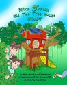 Mitch Spinach and The Tree House Intruder (3rd Book from the Mitch Spinach Children's Book Series)