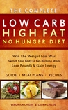 The Complete Low Carb High Fat No Hunger Diet