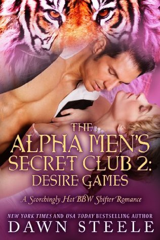 Desire Games (The Alpha Men's Secret Club, #2)