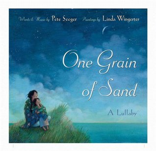 One Grain of Sand: A Lullaby
