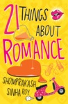 21 Things About Romance