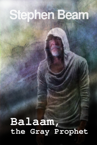 Balaam, the Gray Prophet