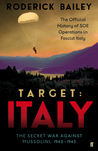 Target: Italy: The Secret War Against Mussolini 1940–1943