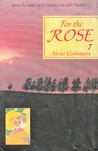 For The Rose Vol. 7