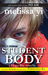 Student Body: A Hope Sze Novella, with Bonus Radio Drama: No Air