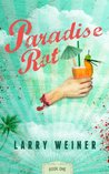 Paradise Rot by Larry  Weiner