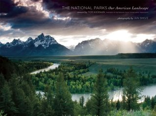 The National Parks by Ian Shive