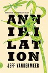 Annihilation (Southern Reach, #1) by Jeff VanderMeer
