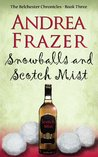 Snowballs and Scotch Mist (Belchester Chronicles #3)