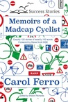 Memoirs of a Madcap Cyclist (Drabble Diaries, #3)
