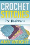 """(3 BOOK BUNDLE) """"Learn How to Crochet Quick And Easy"""" & """"Crochet Patterns For Beginners"""" & """"Crochet Stitches For Beginners"""""""