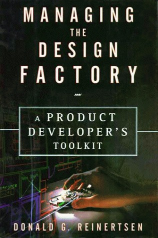 Managing The Design Factory by Donald G. Reinertsen