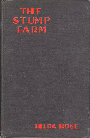 The Stump Farm: A Chronicle of Pioneering