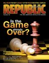 Republic Magazine Issue #22 - Is the Game Already Over?