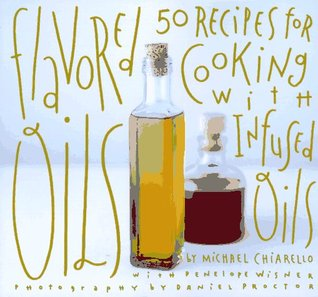 Flavored Oils by Michael Chiarello