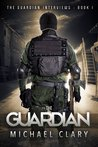 The Guardian (The Guardian Interviews, #1)