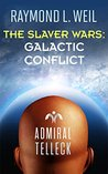 Galactic Conflict (The Slaver Wars, #6)