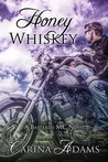 Honey Whiskey (The Bastards, #2)